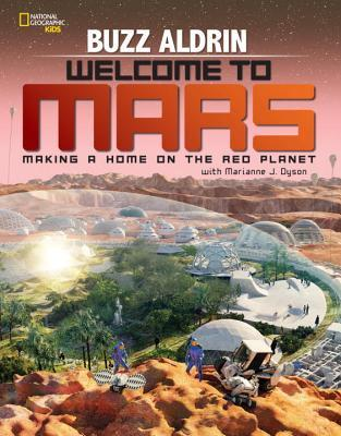 Buzz Aldrin Welcome to Mars by National Geographic