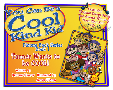 You Can Be a Cool Kind Kid by Barbara Gilmour, an anti bullying book for the littles