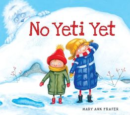I Officially Want a Yeti, Thanks to Mary Anne Fraser's No Yeti Yet