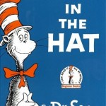 The Cat in the Hat by Doctor Suess