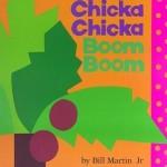 Chicka Chicka Boom Boom by Bill Martin, Jr. and John Archambault