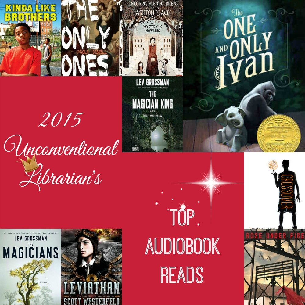 Best of 2015: An Unconventional Librarian's Top Audiobook Reads