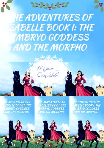 The Adventures of Isabelle Book 1 by Nicole Cutts