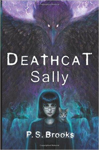 Deathcat Sally by P.S. Brooks