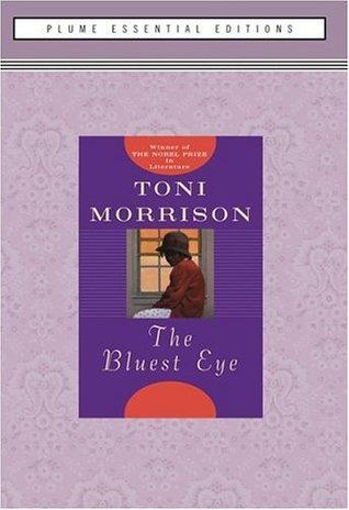 The Bluest Eye by Toni Morrison