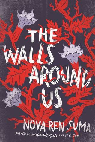 CYBILS Award Winner: The Walls Around Us by Nova Ren Suma
