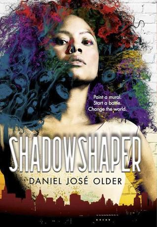 Shadow Shaper by Daniel Jose Older
