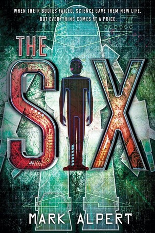 CYBILS Finalist: The Six by Mark Alpert