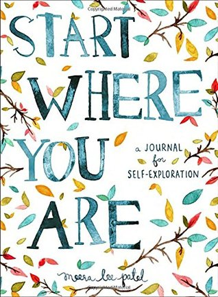 Start Where You Are journal by Meera Lee Patel