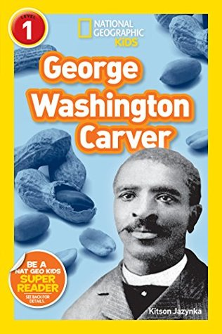 National Geographic Kids: George Washington Carver by Kitson Jazynka
