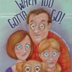 When you Gotta Go by William Tellem is STILL my favorite bathroom book