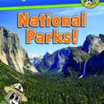 Ranger Rick's Travels National Parks!  by Stacy Tornio & Ken Keffer