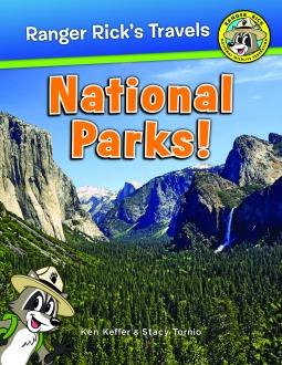 Ranger Rick's Travels National Parks