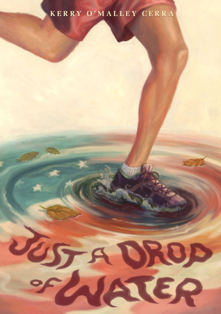 On My TBR: Just a Drop of Water – Kerry OMalley Cerra