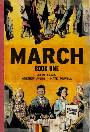 March By John Lewis, Andrew Aydin and Nate Powell