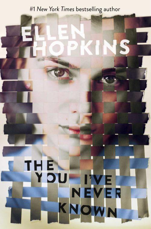 Ellen Hopkins, The You I've Never Known