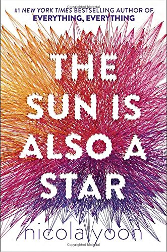 Then Sun Is Also A Star by Nicola Yoon