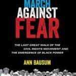 I AM #BLACKHISTORYMONTH – The March Against Fear by Ann Bausum