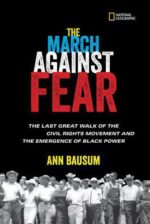 I AM #BLACKHISTORYMONTH – The March Against Fear by Ann Bausum
