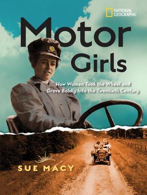 For International Women's Month: Motor Girls by Sue Macy