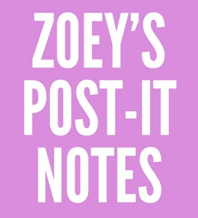 Zoey's Post-it Notes by Zoey Steiner