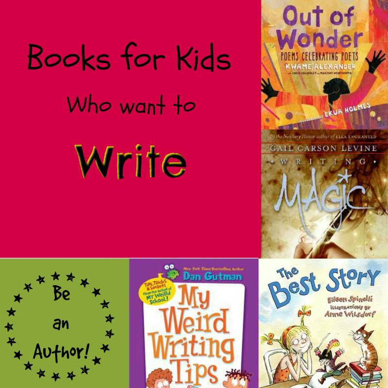 Books for Kids Who Want to Write
