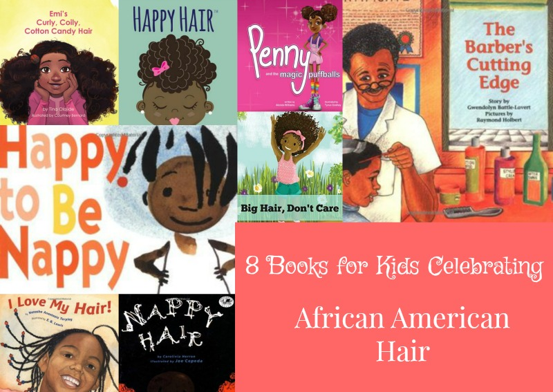 8 Books for Kids Celebrating African American Hair | An ...