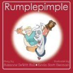 Rumplepimple by Suzanne DeWitt Hall, illustrated by Kevin Scott Gierman = Superdoggo!