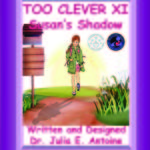 Too Clever Series Susan's Shadow and Megan's Troublesome Pronouns by Julia Antoine