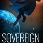 On my TBR List: Sovereign, Nemesis Book Two by April Daniels