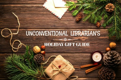 An Unconventional Librarian's Holiday Guide: for History Buffs